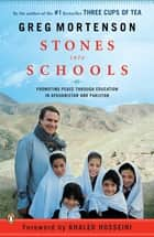 Stones into Schools - Promoting Peace with Education in Afghanistan and Pakistan ebook by Greg Mortenson
