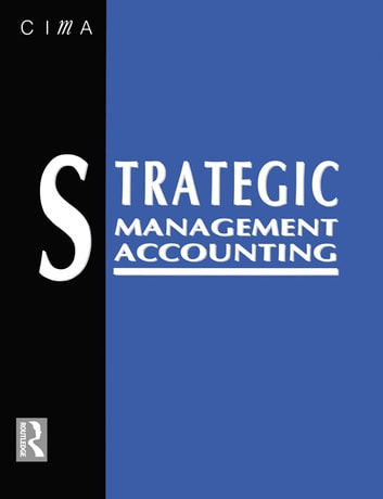 Strategic Management Accounting ebook by Keith Ward