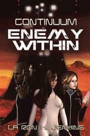 Continuum - Enemy Within ebook by La Ron K. Jenkins