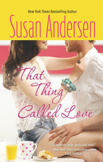 That Thing Called Love ebook by Susan Andersen