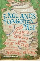 England's Forgotten Past ebook by Richard Tames
