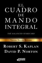El cuadro de mando integral - The balanced scorecard ebook by Robert S. Kaplan, David P. Norton