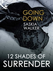 Going Down (Mills & Boon Spice Briefs) ebook by Saskia Walker