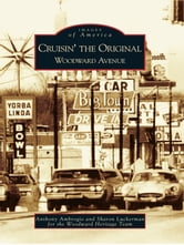 Cruisin' the Original Woodward Avenue ebook by Anthony Ambrogio