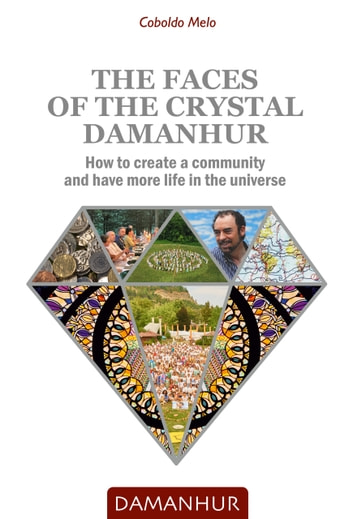 The Faces of the Crystal Damanhur ebook by Coboldo Melo