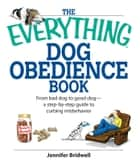 The Everything Dog Obedience Book ebook by Jennifer Bridell