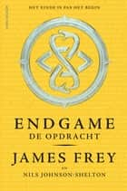 De opdracht ebook by James Frey, Nils Johnson-Shelton, Henrieke Herber