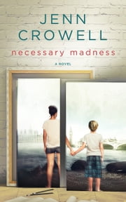 Necessary Madness ebook by Jenn Crowell