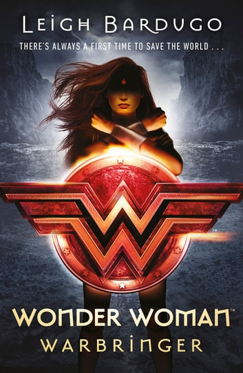 Wonder Woman: Warbringer (DC Icons Series) 電子書 by Leigh Bardugo