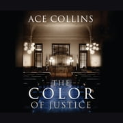 The Color of Justice audiobook by Ace Collins