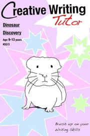 Dinosaur Discovery - Brush Up on Your Writing Skills ebook by Sally Jones