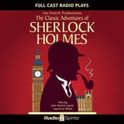 Classic Adventures of Sherlock Holmes audiobook by