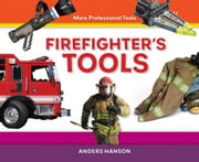 Firefighter's Tools ebook by Hanson, Anders