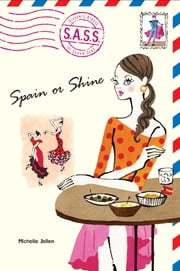 Spain or Shine ebook by Michelle Jellen