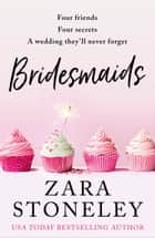 Bridesmaids ebook by Zara Stoneley