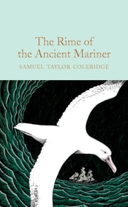 The Rime of the Ancient Mariner ebook by Samuel Taylor Coleridge