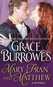 Mary Fran and Matthew - A Novella ebook by Grace Burrowes