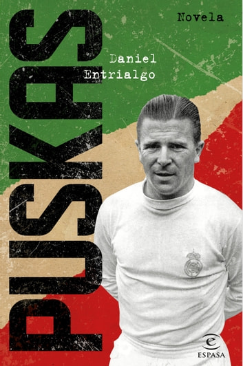 Puskas ebook by Daniel Entrialgo
