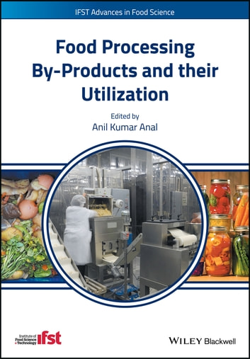 Food Processing By-Products and their Utilization ebook by