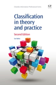 Classification in Theory and Practice ebook by Susan Batley