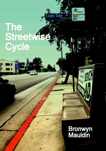 The Streetwise Cycle ebook by Bronwyn Mauldin