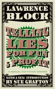 Telling Lies for Fun & Profit ebook by Lawrence Block