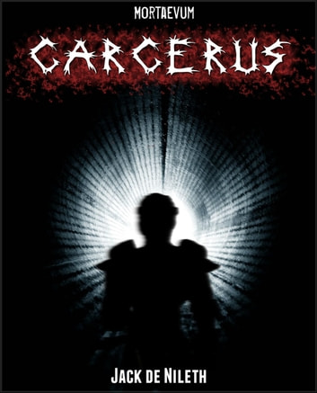 Carcerus ebook by Jack de Nileth