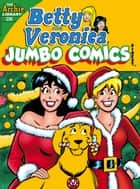 Betty & Veronica Comics Double Digest #238 ebook by Archie Superstars