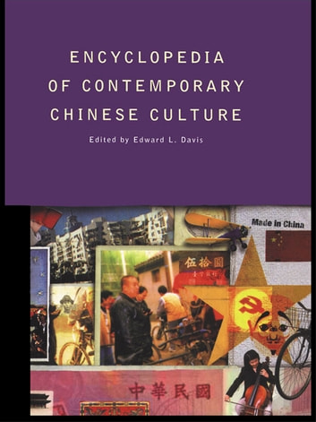 Encyclopedia of Contemporary Chinese Culture ebook by