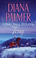 Long, Tall Texans: Tony ebook by Diana Palmer