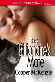 The Billionaire's Mate ebook by Cooper McKenzie