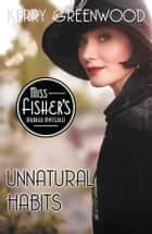 Unnatural Habits ebook by Kerry Greenwood