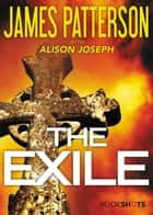 The Exile ebook by James Patterson, Alison Joseph