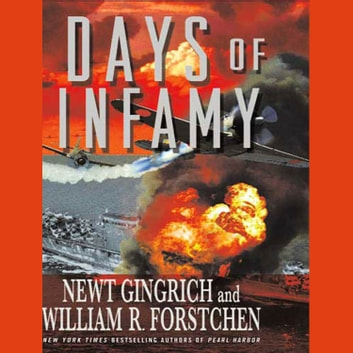 Days of Infamy audiobook by Newt Gingrich,William R. Forstchen