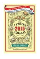 The Old Farmer's Almanac 2015 ebook by Old Farmer's Almanac