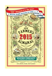 The Old Farmer's Almanac 2015 ebook by Old Farmers Almanac