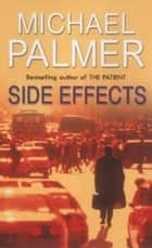 Side Effects ebook by Michael Palmer