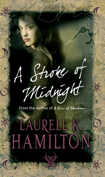 A Stroke Of Midnight - Urban Fantasy (Merry Gentry 4) ebook by Laurell K Hamilton
