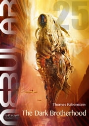 NEBULAR 25 - The Dark Brotherhood - Episode ebook by Thomas Rabenstein