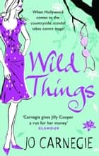 Wild Things - Churchminister series 3 ebook by Jo Carnegie