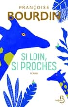 Si loin, si proches ebook by