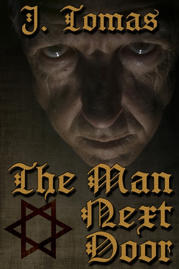 The Man Next Door ebook by J. Tomas