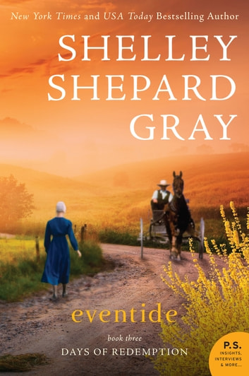 Eventide - The Days of Redemption Series, Book Three ebook by Shelley Shepard Gray