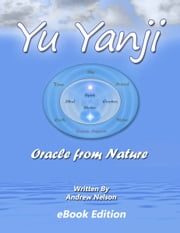 Yu Yanji Oracle from Nature ebook by Andrew Nelson