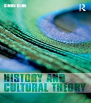 History and Cultural Theory ebook by Simon Gunn