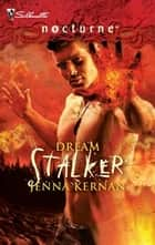 Dream Stalker ebook by Jenna Kernan