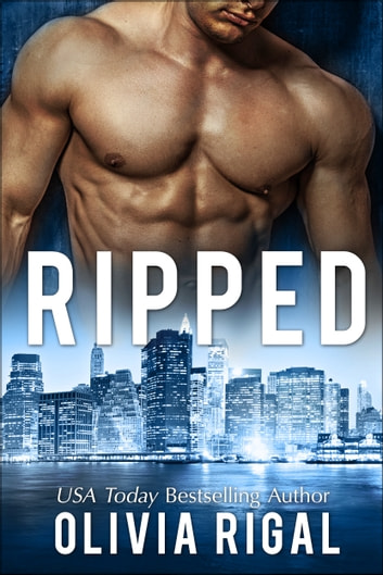 Ripped ebook by Olivia Rigal