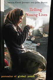 Telling Young Lives - Portraits of Global Youth ebook by