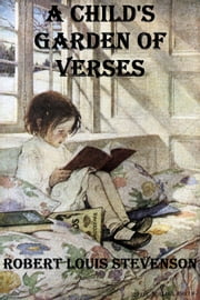 A Child's Garden of Verses ebook by Robert Louis Stevenson