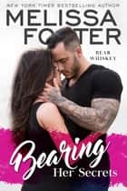Bearing Her Secrets ebook by Melissa Foster